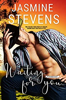 Waiting for You (The Holbrook Series Book 1) by [Jasmine Stevens]
