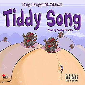 Tiddy Song (feat. A-Bomb)