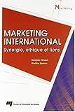 Marketing international - Synergie, éthique et liens