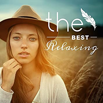 The Best Relaxing – Music for Rest, Soothing Melodies for Sleep, Quiet Mind, Calm Songs to Bed, Music for Relaxation and Listening, Peaceful Sleep
