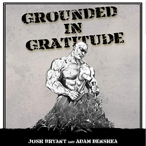 Grounded in Gratitude: A Call to Action audiobook cover art