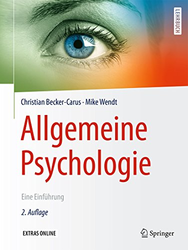 Allgemeine Psychologie: Eine Einführung