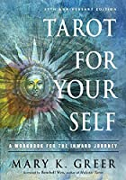 Tarot for Your Self: A Workbook for the Inward Journey; 35th Anniversary Edition