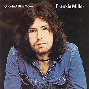 Once in a Blue Moon (2011 Remaster)