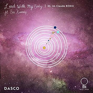 Lead with My Body (Hi, I'm Claude Remix)