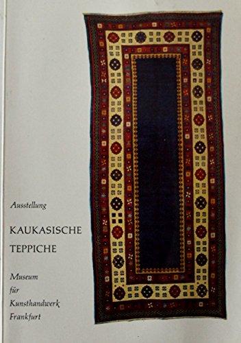 Kaukasische Teppich: Ausstellung 17 11 - 16 12, 1962