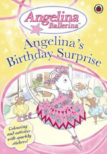 Angelina's Birthday Surprise: Colouring Activity Book