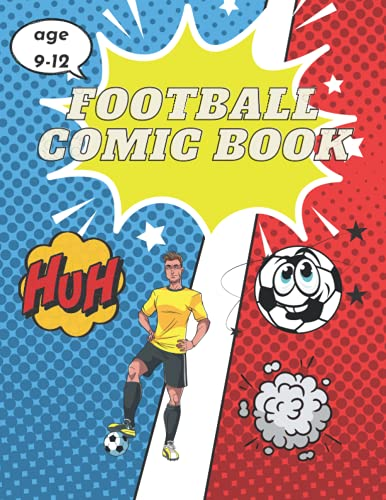 football comic book for kids 9-12: gift comic book for your son, football comic book for kids and teens, size 8.5