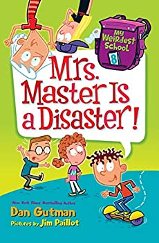 Paperback My Weirdest School #8: Mrs. Master Is a Disaster! Book