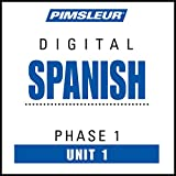Spanish Phase 1 Unit 01 Learn to Speak and Understand Spanish with Pimsleur Language Programs