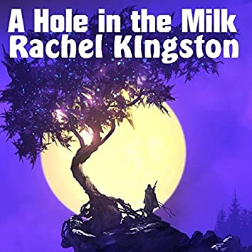 A Hole in the Milk