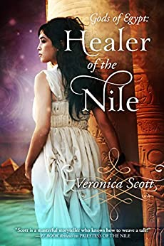 Healer of the Nile: A Novella (The Gods of Egypt) by [Veronica Scott]