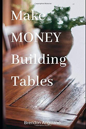 Make MONEY Building Tables