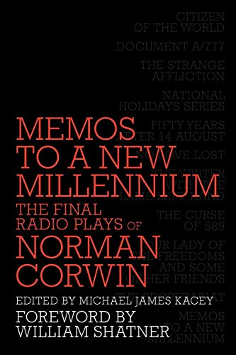 Download Memos to a New Millennium: The Final Radio Plays of Norman Corwin 1593936923