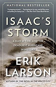 Paperback Isaac's Storm: A Man, a Time, and the Deadliest Hurricane in History Book