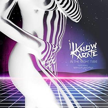 In The Night Time feat Nahida Badawi - The Remixes