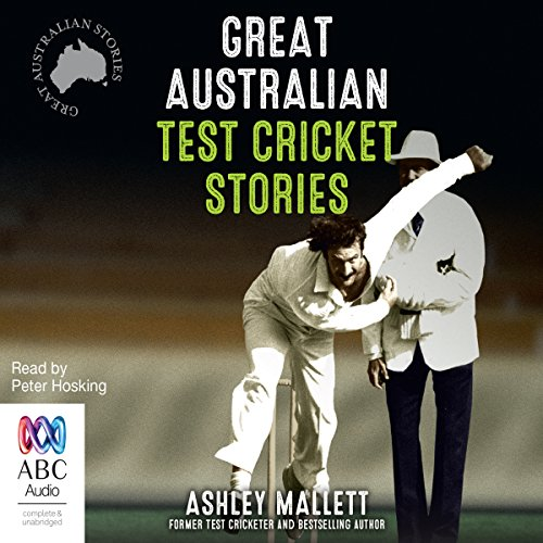 Great Australian Test Cricket Stories audiobook cover art