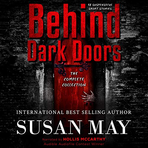 Couverture de Behind Dark Doors: The Complete Collection