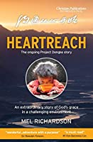 Heartreach: The Ongoing Project Dengke Story