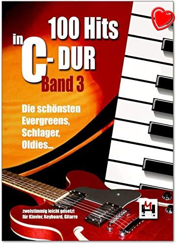 100 Hits in C-Dur Band 3 - Die schönsten Evergreens, Schlager, Oldies - leicht gesetzt - für Gesang, Klavier/Keyboard und Gitarre - mit herzförmiger Notenklammer - BOE7772-9783865438751