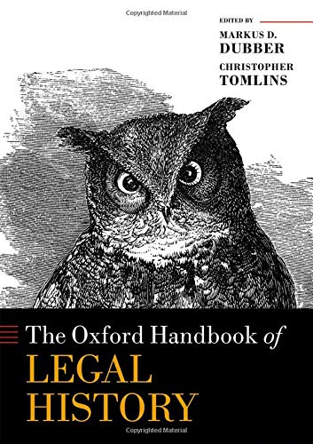 Compare Textbook Prices for The Oxford Handbook of Legal History Oxford Handbooks  ISBN 9780198794356 by D. Dubber, Markus,Tomlins, Christopher