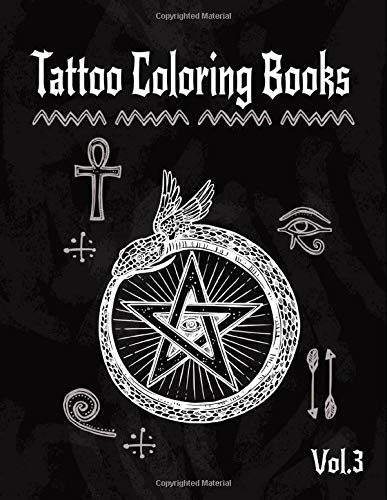 Tattoo Coloring Book: A Coloring Pages For Adult Relaxation With Beautiful Creative Modern Flash Tattoo Designs Classic Style Such As Sugar Skulls, ... and Awesome More! (Body Art & Tattoo, Band 3)