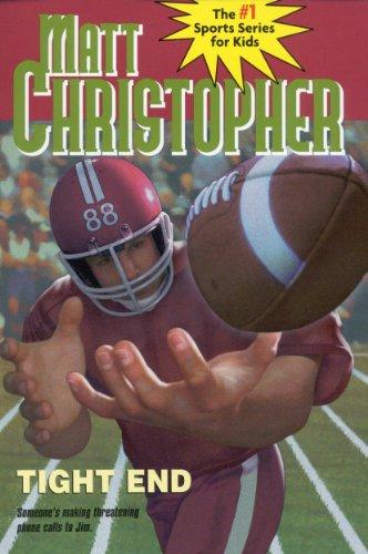 Tight End (Matt Christopher Sports Classics) (English Edition)