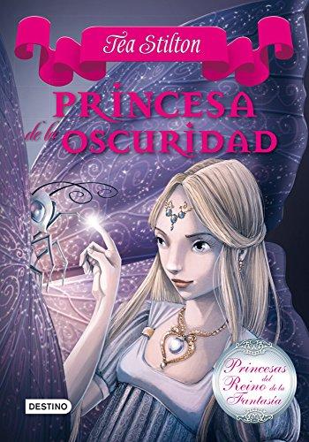 Princesa de la oscuridad: Princesas del Reino de la Fantasí
