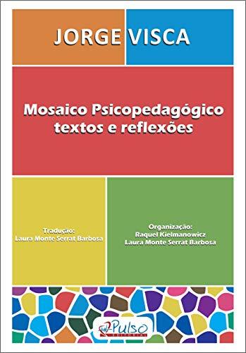 Mosaico Psicopedagógico: Textos e Reflexões