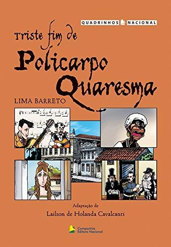 Triste Fim de Policarpo Quaresma - Coleção Quadrinhos Nacional