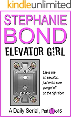 Elevator Girl: part 1 of 6