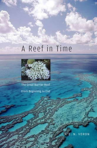 A Reef in Time: The Great Barrier Reef from Beginning to End (English Edition)