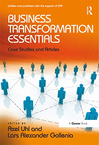 Business Transformation Essentials: Case Studies and Articles (English Edition)