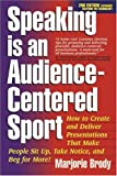 Speaking is an Audience-Centered Sport, Second Edition