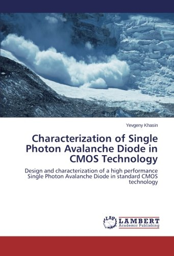 Characterization of Single Photon Avalanche Diode in CMOS Technology: Design and characterization of a high performance Single Photon Avalanche Diode in standard CMOS technology
