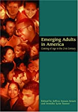 Emerging Adults in America: Coming of Age in the 21st Century