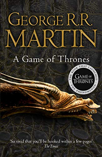 A Game of Thrones: The bestselling epic fantasy masterpiece that inspired the award-winning HBO TV series (A Song of Ice and Fire, Book 1) (English Edition)
