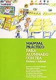 MANUAL PRACTICO PARA ALUMNADO CON TEA RUTINAS Y TALLERES