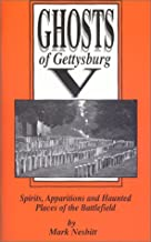 Ghosts of Gettysburg V: Spirits Apparitions and Haunted Places of the Battlefield, Vol. 5