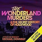 The Wonderland Murders & the Secret History of Hollywood