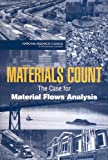 Materials Count: The Case for Material Flows Analysis