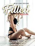My Best-Friend's Step-Father Filled Me Up Sex Story: Cheating Virgin Hot for Girlfriend's Daddy (Taboo Pregnancy Innocence Book 7)