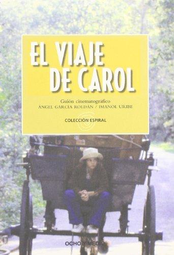 Viaje De Carol,El (Espiral)