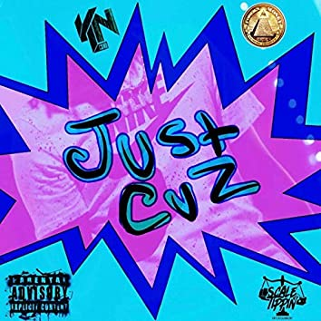 Just Cuz