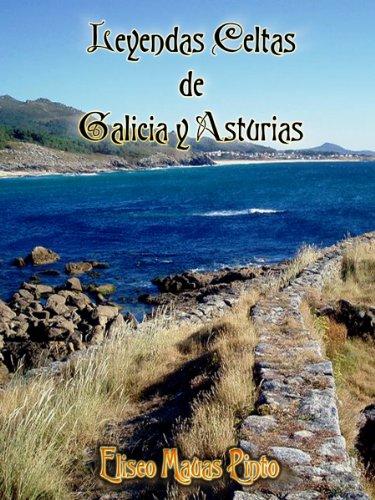 Leyendas Celtas de Galicia y Asturias eBook: Mauas Pinto, Eliseo : Amazon.es: Tienda Kindle