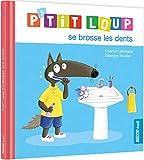 P'tit Loup - P'tit loup se brosse les dents