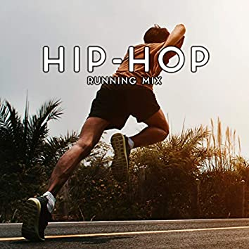 Hip-Hop Running Mix – Energetic and Cool Chillout Music for Hard Body Exercises