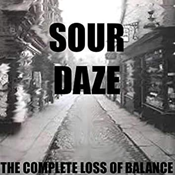 The Complete Loss of Balance