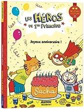 LES HÉROS DE LA 1RE PRIMAIRE - NIVEAU 2 - JOYEUX ANNIVERSAIRE !