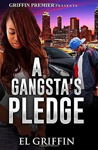 A Gangsta's Pledge (Gangsta Love Series)